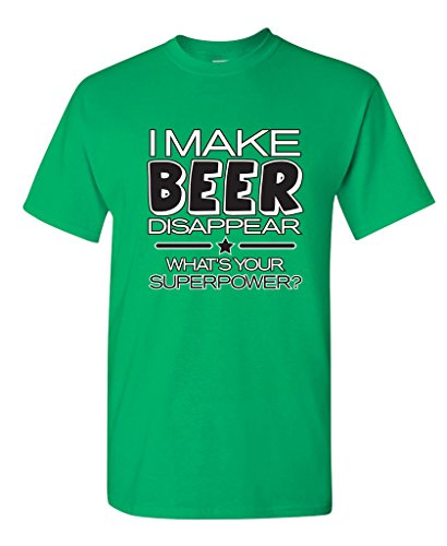 (I Make Beer Disappear What's Your Superpower Cool Graphic Novelty Funny T Shirt 3XL Irish)