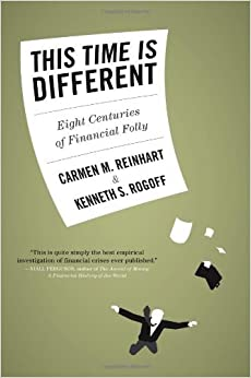 image for By Carmen M. Reinhart - This Time Is Different: Eight Centuries of Financial Folly (9.1.2009)