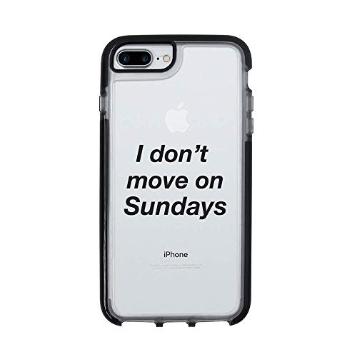 Ultra Slim iPhone Case - Silicone Protective Cover - Compatible for iPhone 7 Plus - I Dont Move On Sundays - Funny Quotes - Hipster Trendy Life Attitude - Black Flexible Soft TPU Cover Case