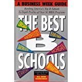 Business Week's Guide to the Best Business Schools, John A. Byrne, 0070093377
