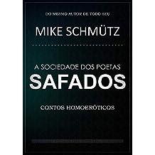A Sociedade dos Poetas Safados: Contos Homoeróticos (Portuguese Edition)