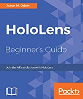 HoloLens Beginner's Guide Front Cover