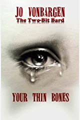Your Thin Bones Kindle Edition