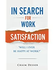 In Search for Work Satisfaction
