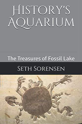 History's Aquarium: The Treasures of Fossil Lake