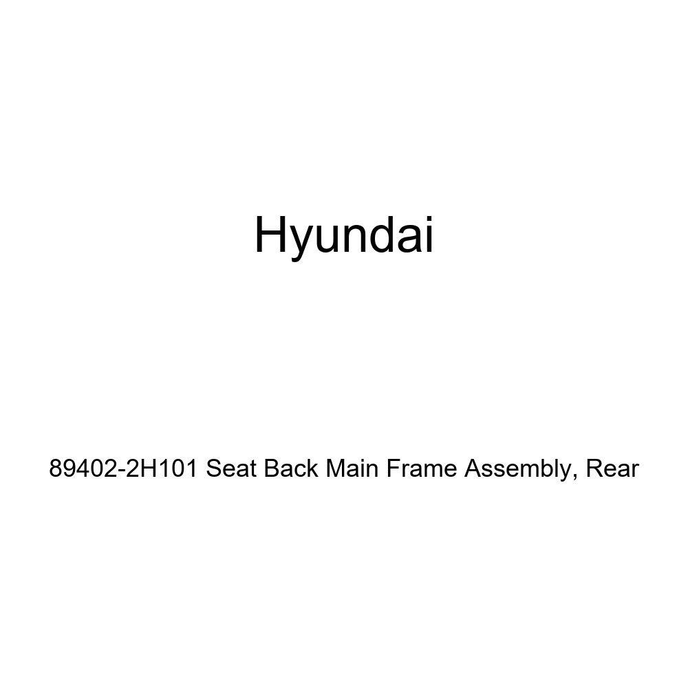 Rear Genuine Hyundai 89402-2H101 Seat Back Main Frame Assembly