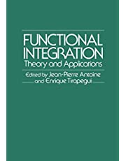 Functional Integration: Theory and Applications