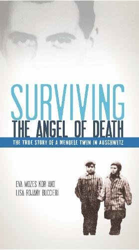 Surviving the Angel of Death: The True Story of a Mengele Twin in - In Eva