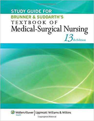 Study guide for brunner suddarths textbook of medical surgical study guide for brunner suddarths textbook of medical surgical nursing thirteenth edition fandeluxe Images