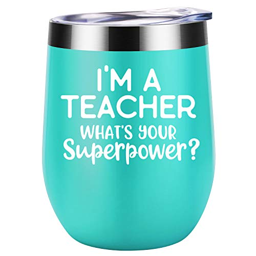 I'm a Teacher What's Your Superpower | Teacher Appreciation Gifts for Women, Friends, Coworkers | Funny Teacher's Day, Birthday, Retirement Gift for Teachers | Coolife 12 oz Insulated Wine Tumbler