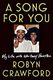 Image of A Song for You: My Life with Whitney Houston