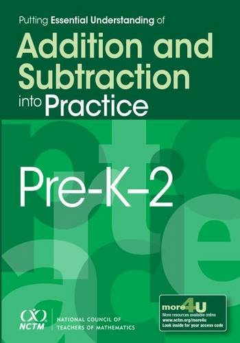 Putting Essential Understanding of Addition and Subtraction into Practice, Pre-K-2