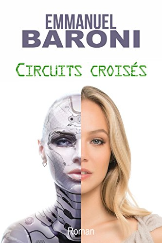 Circuits croisés (French Edition)
