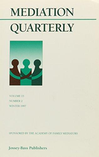 Mediation Quarterly, Volume 15, Number 2, Summer 1998