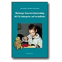 Marburger Konzentrationstraining (MKT) für Kindergarten,Vorschule und Eingangsstufe