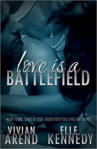 Love Is A Battlefield (DreamMakers Book 2)
