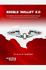 Google Wallet 2.0: How Verizon, AT&T, and Apple Effectively Blocked Google Paperback