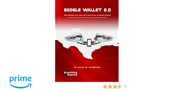 f792d096eae6 Google Wallet 2.0: How Verizon, AT&T, and Apple Effectively Blocked ...