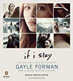 If I Stay[IF I STAY M/TV 4D][UNABRIDGED][Compact Disc]