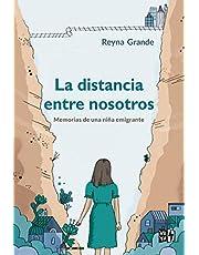 La distancia entre nosotros: Memorias de una niña emigrante: 1 (VRYA)