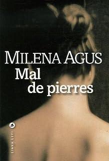 Mal de pierres, Agus, Milena