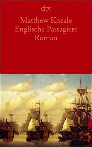 Englische Passagiere: Roman (dtv Literatur)
