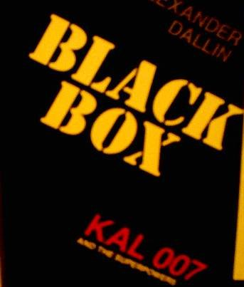 Black Box: Kal 007 and the Superpowers