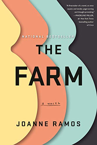 The Farm: A Novel by [Ramos, Joanne]