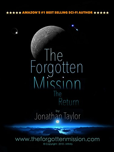 The Forgotten Mission: The Return (The Forgotten Mission - The Return Book 1)