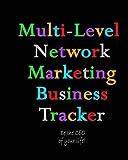 Multi-Level Network Marketing Business Tracker: 12 Month Business Tracking System Paperback – December 20, 2017