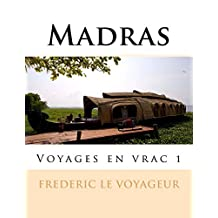 Madras: Voyages en vrac 1