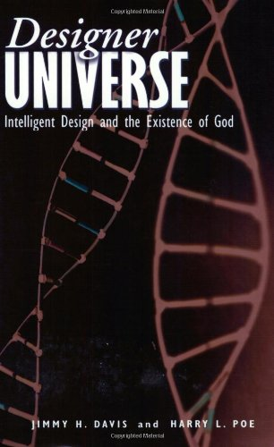 Designer Universe: Intelligent Design and the Existence of God pdf epub