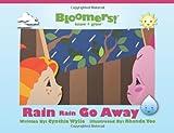 Rain Rain Go Away, Cynthia Wylie, 1468179349