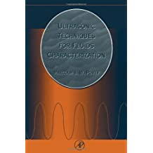 Ultrasonic Techniques for Fluids Characterization
