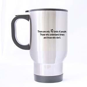 Funny código binario taza–hay 10tipos de personas en el mundo–(astilla) taza tazas de viaje de acero inoxidable–14oz tamaños