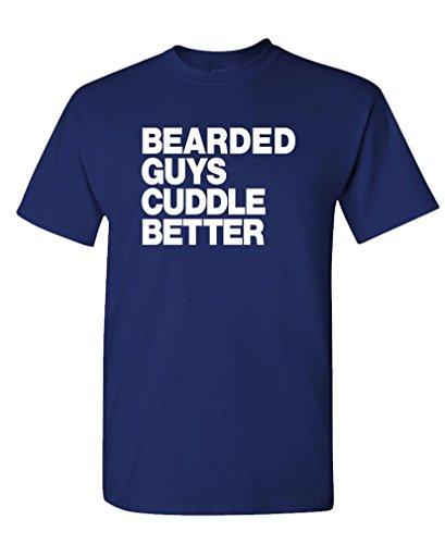 BEARDED CUDDLE BETTER funny beard