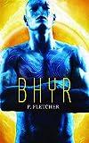 Bhyr: Science Fiction Romance (Alien Warrior Book 3)