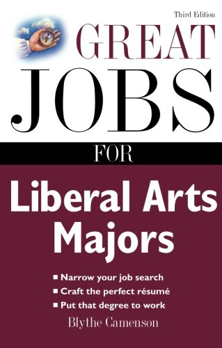Great Jobs for Liberal Arts Majors (Great Jobs for ... Majors (Paperback))