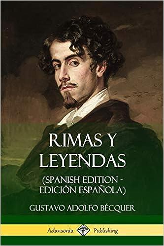 Rimas y Leyendas (Spanish Edition - Edición Española): Amazon.es: Bécquer, Gustavo Adolfo: Libros