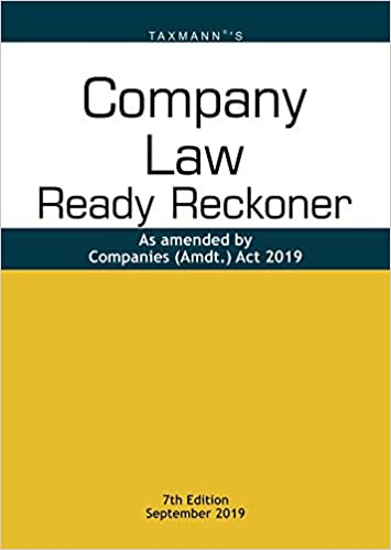 Company Law Ready Reckoner- As amended by Companies (Amdt.) Act 2019 (7th Edition September 2019)