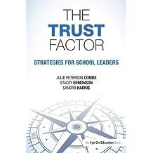 The Trust Factor: Strategies for School Leaders
