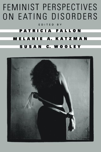 Feminist Perspectives on Eating Disorders by Patricia Fallon