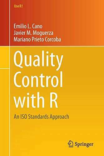 Quality Control with R: An ISO Standards Approach (Use R!)
