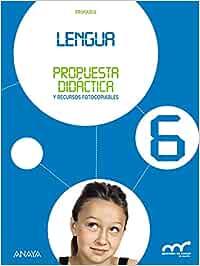 Lengua 6. Propuesta didáctica Aprender es crecer en