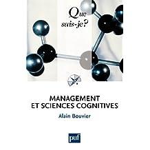 Management et sciences cognitives: « Que sais-je ? » n° 3711