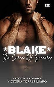 BLAKE (LIVRO ÚNICO) (The Curse Of Sinners 3)