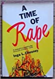 img - for A Time of Rape: A Young Girl Is Trapped in the Holocaust of Berlin--1945 book / textbook / text book