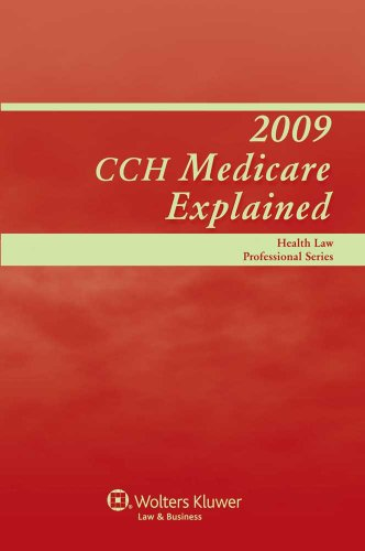2009 CCH Medicare Explained
