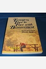 Teenagers Face to Face With Bereavement Paperback