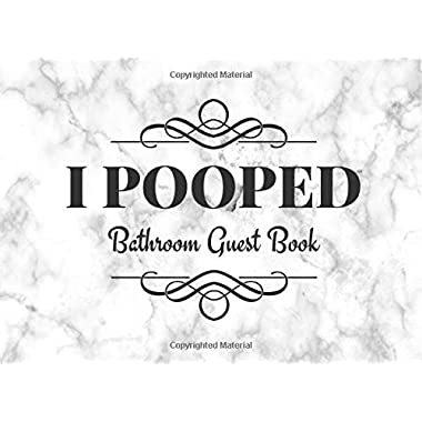 I Pooped: Bathroom Guest Book ~ Funny House Warming Gift